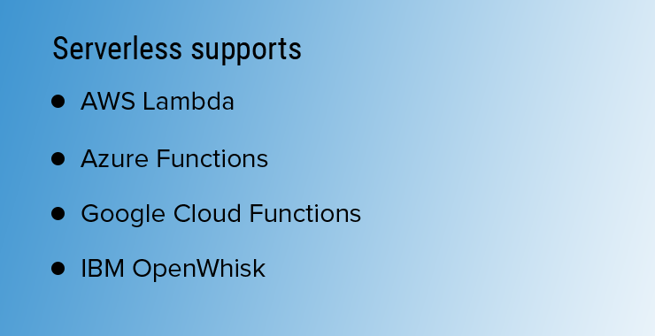 1 - Serverless Supports