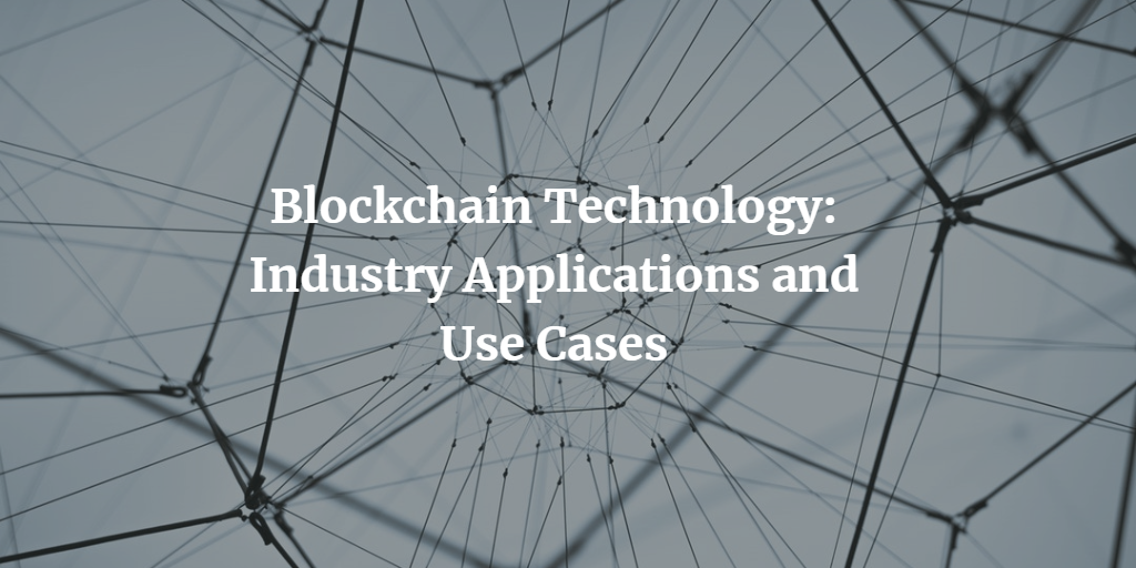 Blockchain Technology industry applications use cases
