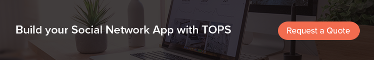 Build social network app with tops